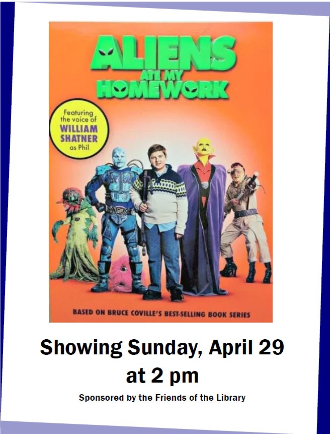 Amazing Sunday Family Movie At The Library Aliens Ate My Homework Best Image Libraries Weasiibadanjobscom