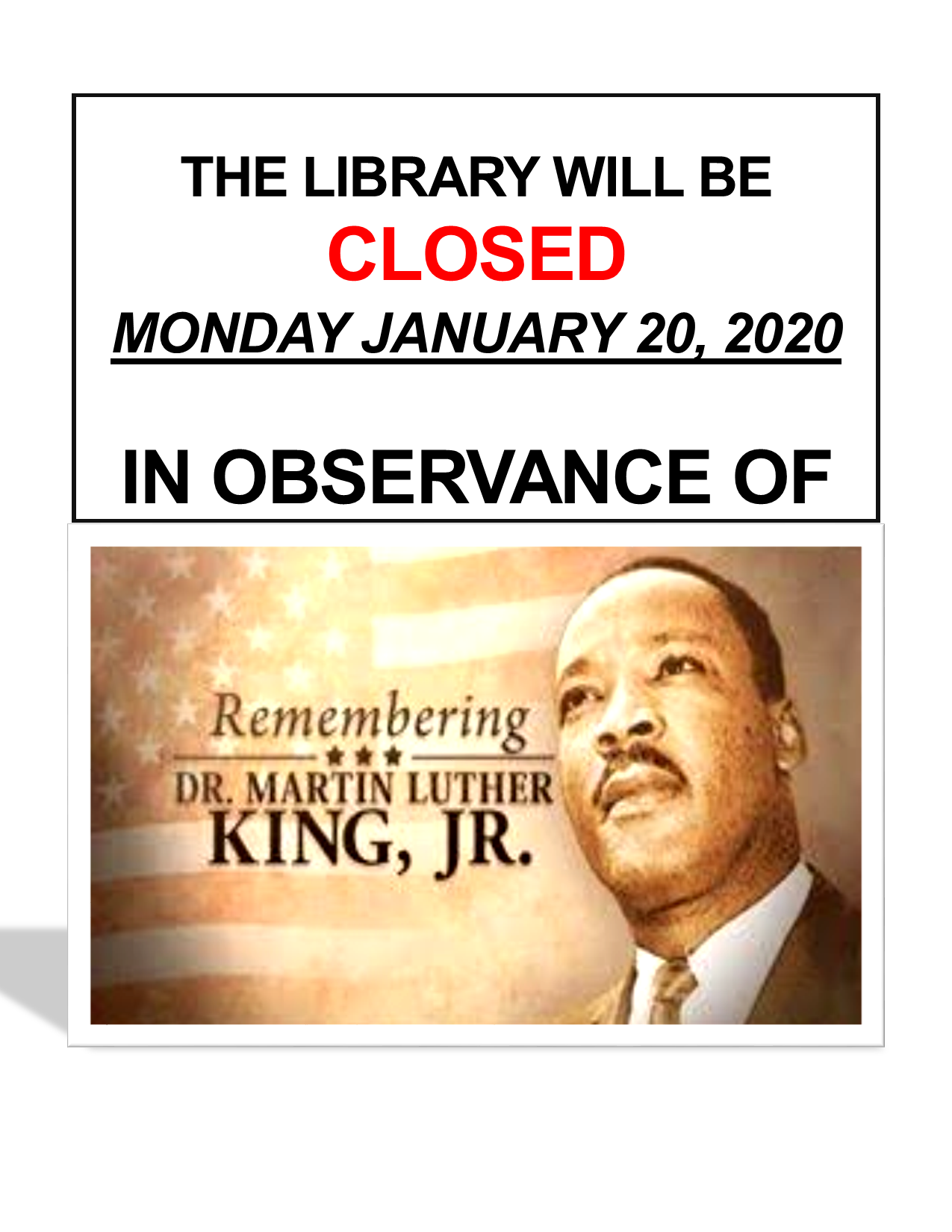 MLK Jr. Day Closure