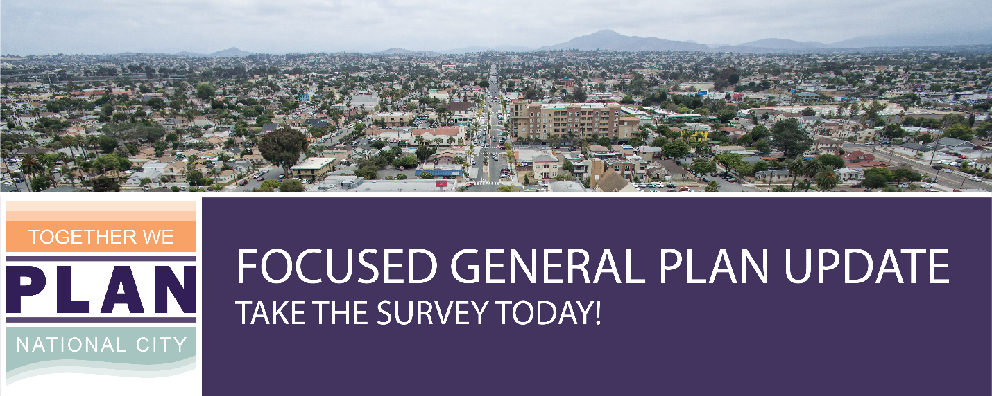 Aerial view of the City, Focused General Plan Update logo, and Words saying take our general plan survey